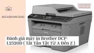 Đánh giá máy in Brother DCP-L2520D